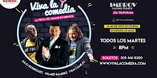 Viva la Comedia - La fiesta del humor en espanol!