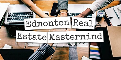 Edmonton Real Estate Mastermind October Meeting tickets