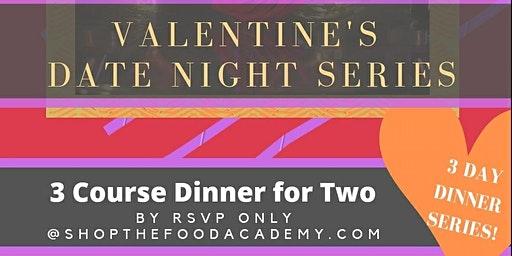 Valentine's Date Night Series
