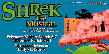 Shrek the Musical! Presented by Laurel Hall School and DiscoveryOnstage tickets