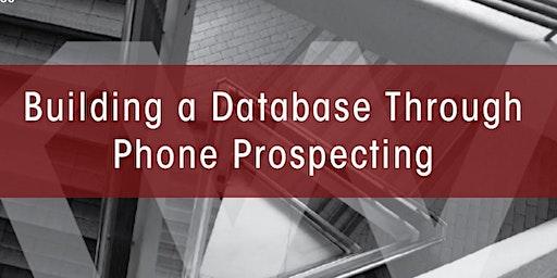 Building a Database Through Phone Prospecting