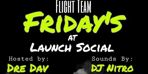 Flight Team Friday