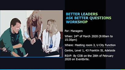 Better Leaders Ask Better Questions Workshop tickets