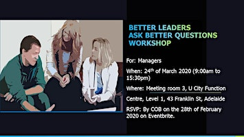 Better Leaders Ask Better Questions Workshop
