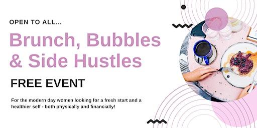 Brunch, Bubbles & Side Hustles