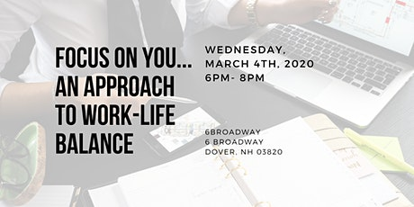 Focus on You - An Approach to Work-Life Balance tickets