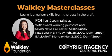 Walkley Masterclass: FOI for Journalists MELBOURNE tickets