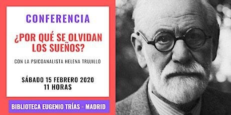 Conferencia de Psicoanálisis: La realización de deseos en los sueños. tickets