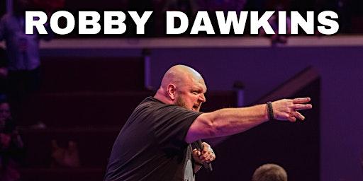Robby Dawkins Power Evangelism Training Weekend