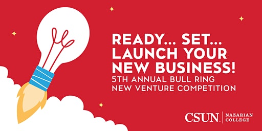 CSUN Bull Ring New Venture Competition: The Finals (Audience RSVP)