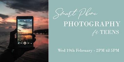 Smart Phone Photography For Teens - Midterm Workshop