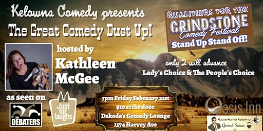 The Great Comedy Dust Up! Qualifier for Grindstone Comedy Festival