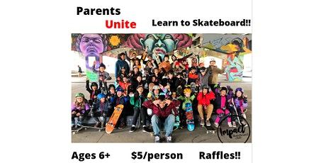 Parents Unite at Impact Skate Club- Learn to Skateboard!! tickets