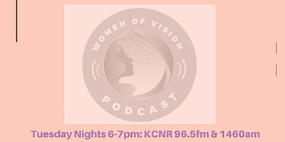 Women of Vision Show/Podcast