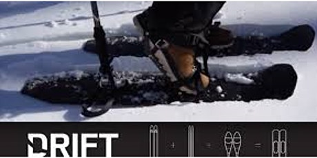Drift Snow Shoes for Snowboarders and Small Composites Manufacturing tickets