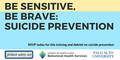 Be Sensitive, Be Brave: Suicide Prevention tickets