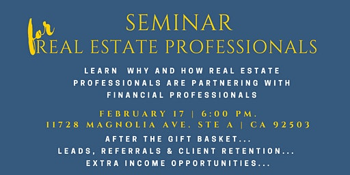 Real Estate Professionals & Financial Planners Seminar