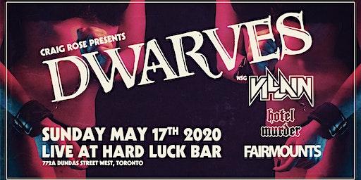 Dwarves, Villain, Hotel Murder, Fairmounts - Hard Luck Bar