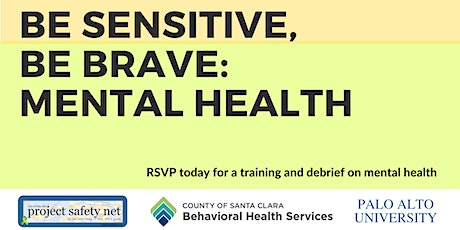 Be Sensitive, Be Brave: Mental Health tickets