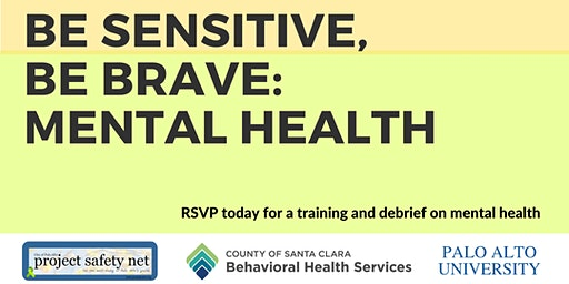 Be Sensitive, Be Brave: Mental Health