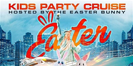 EASTER KIDS CRUISE PARTY : 3 CRUISES PER DAY tickets