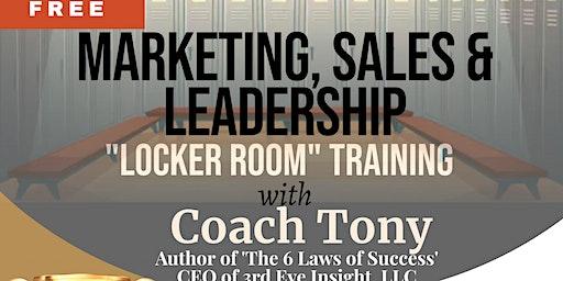 """Marketing, Sales, and Leadership """"Locker Room"""" Training"""
