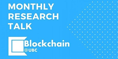 Blockchain@UBC March Research Talk tickets