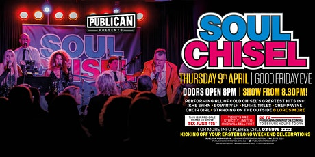 Soul Chisel LIVE Good Friday Eve at Pubican, Mornington! tickets