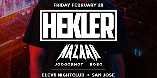 Vital & Olympus Present: Hekler w/ Nazaar  at Elev8 San Jose