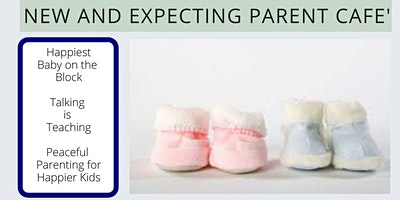New and Expecting Parent Cafe Part 3
