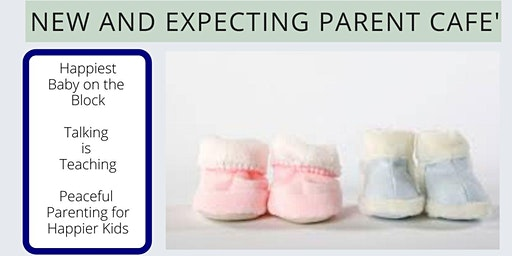 New and Expecting Parent Cafe Part 2