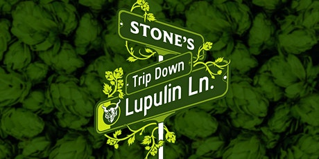 Stone's Trip Down Lupulin Lane tickets