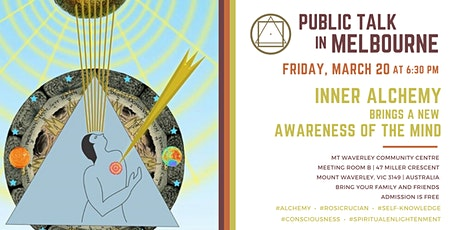"""Public Talk in Melbourne """"Inner Alchemy brings a new Awareness of the Mind"""" tickets"""