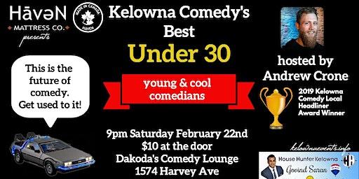 Haven Mattress Co presents Kelowna Comedy's Best Under 30