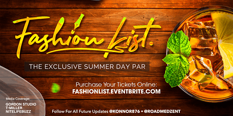 Fashion List - Day Party (Memorial Weekend) tickets