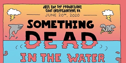 Something Dead in the Water: A Virginia Fest of Death