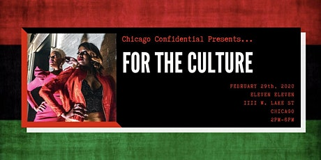 Chicago Confidential: For The Culture tickets