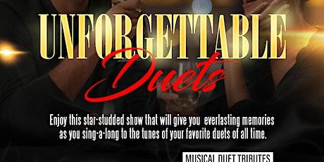 Unforgettable Duets  (Oct 30) tickets
