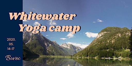 Whitewater Yoga Camp - szabadság vadvizeken