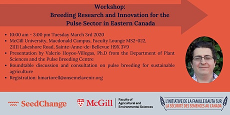 Workshop : Breeding Research and Innovation for the Pulse Sector in Quebec tickets