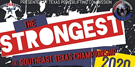 The Strongest @ Southeast Texas Championship tickets