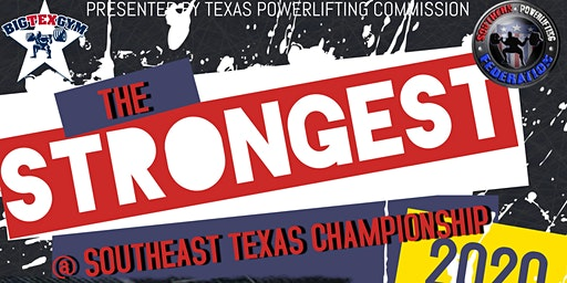 The Strongest @ Southeast Texas Championship