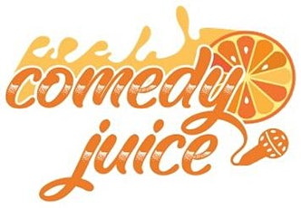 Comedy Juice @ The Dojo of Comedy - Thur Feb 20 @ 8pm Guest List tickets