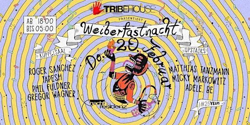 Tribehouse Weiberfastnacht 2020