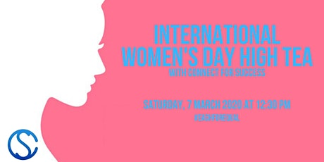 International Women's Day High Tea with Connect for Success tickets