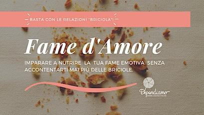 Laboratorio - Fame d'Amore | Basta con gli Amori Briciola! biglietti