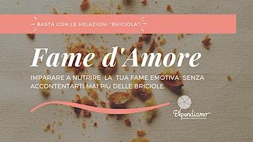 Laboratorio - Fame d'Amore   Basta con gli Amori Briciola!