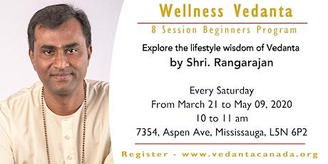 Wellness Vedanta - 8 Session Beginners Program, Mississauga tickets