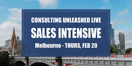Consulting Unleashed Marketing Agency Sales Intensive Melbourne tickets