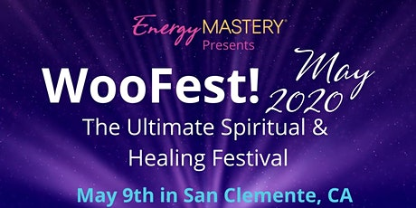 WooFest! The Ultimate Spiritual & Healing Festival tickets